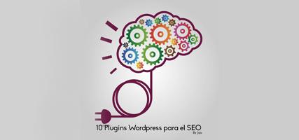 10 plugins WordPress para el SEO que deberías saber