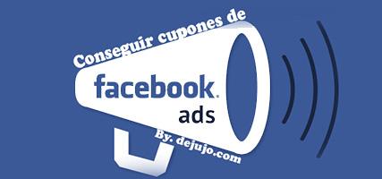 ¿Cómo conseguir cupones para Facebook Ads?
