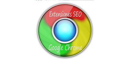10 extensiones SEO para Google Chrome que deberías conocer