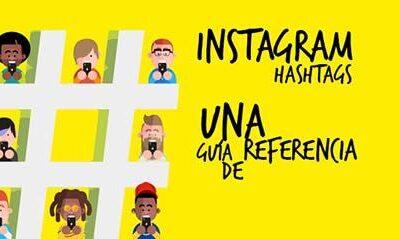 Instagram Hashtags: Una Guía De Referencia