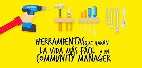 5 Herramientas Que Harán La Vida Más Fácil  A Un Community Manager